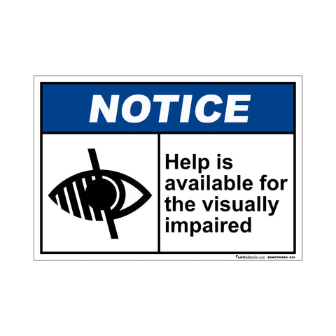 Notice  Help Available For Visually Impaired