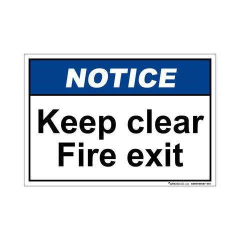Notice  Keep Clear Fire Exit
