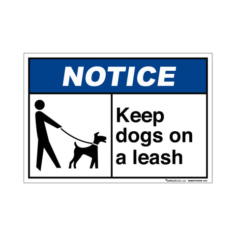 Notice  Keep Dogs On A Leash