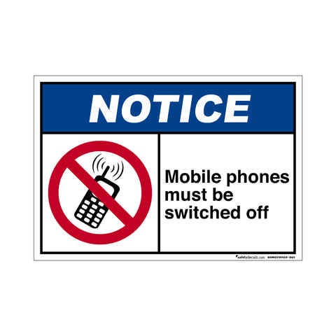 Notice  Mobile Phones Must Be Switched Off