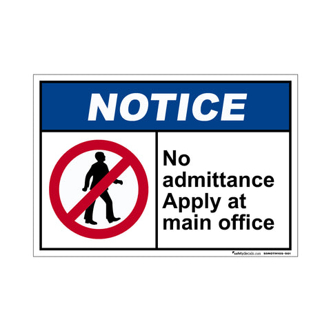 Notice No Admittance Apply At Main Office
