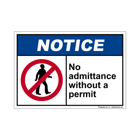 Notice  No Admittance Without A Permit