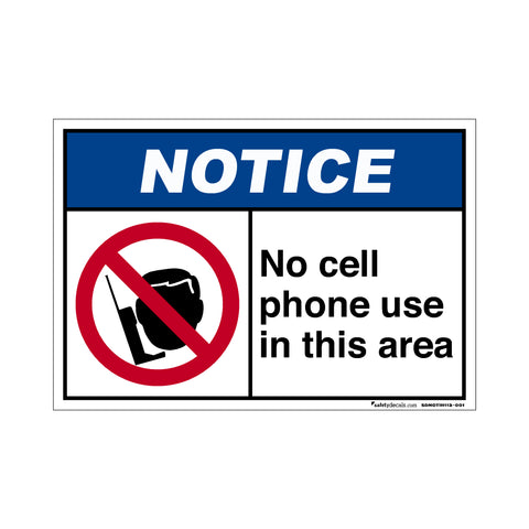 Notice  No Cell Phone Use In This Area