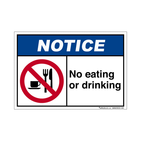 Notice  No Eating OR Drinking