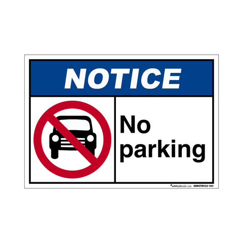 Notice  No Parking