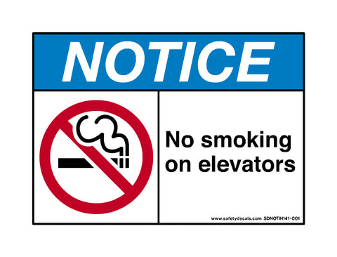 Notice No Smoking On Elevators