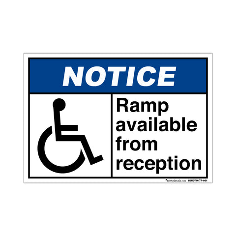 Notice Ramp Available From Reception