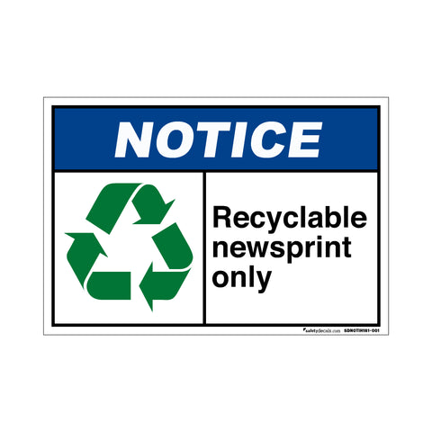 Notice Recyclable Newsprint Only