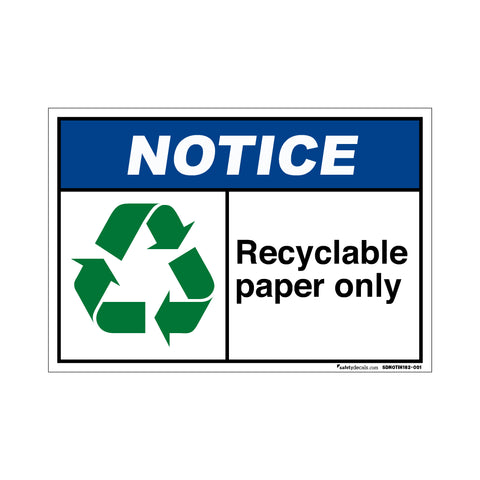 Notice Recyclable Paper Only