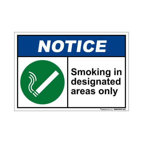 Notice  Smoking In Designated Areas Only