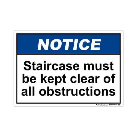Notice Staircase Must Be Kept Clear Of All Obstructions