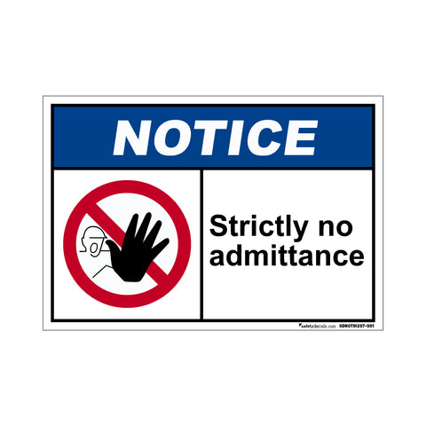 Notice  Strictly No Admittance