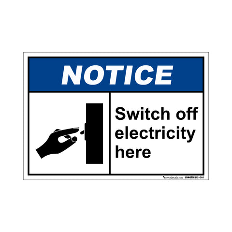Notice  Switch Off Electricity Here