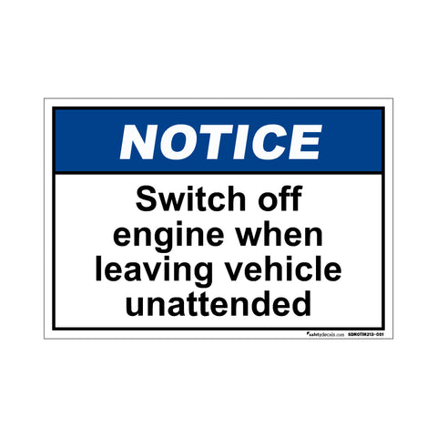 Notice  Switch Off Engine When Leaving Vehicle Unattended