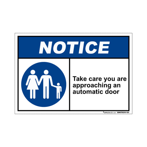 Notice  Take Care You Are Approaching An Automatic Door