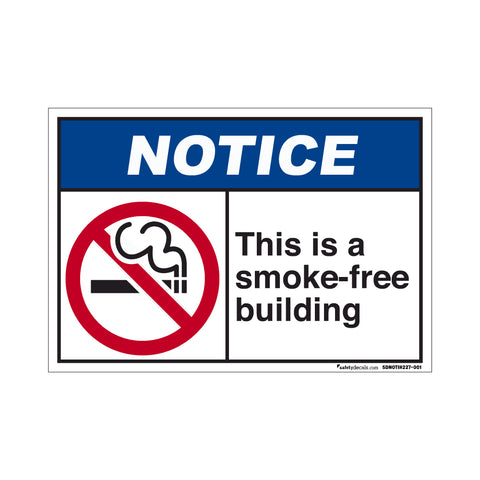 Notice  This Is A Smoke Free Building