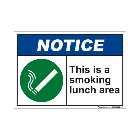 Notice This Is a Smoking Lunch Area