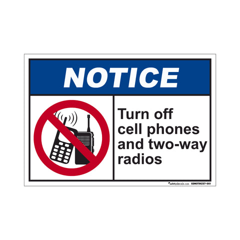 Notice Turn Off Cell Phones And Two Way Radios