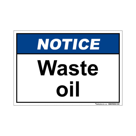 Notice  Waste Oil