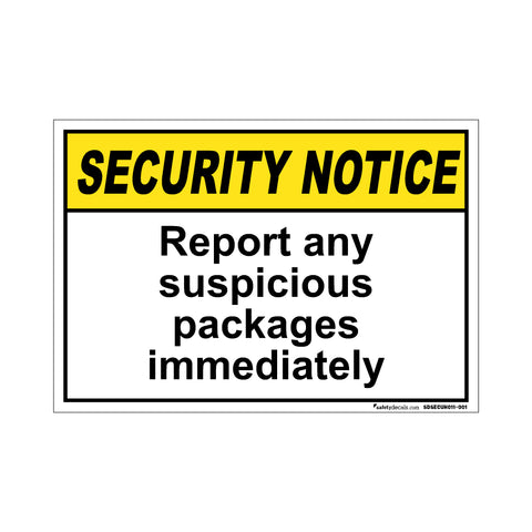 Security Notice  Report Any Suspicious Packages Immediatly