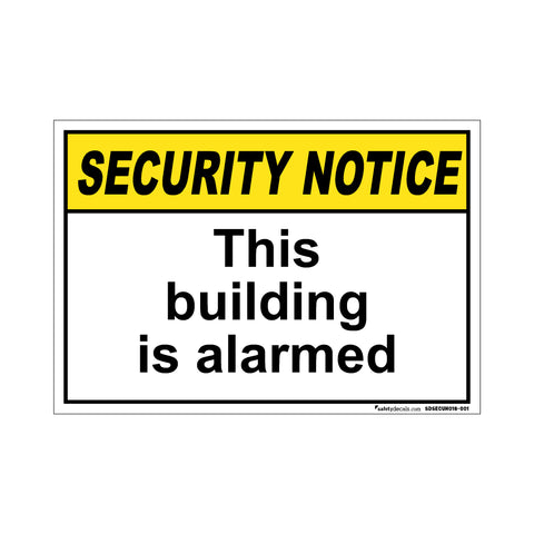 Security Notice This Building Is Alarmed