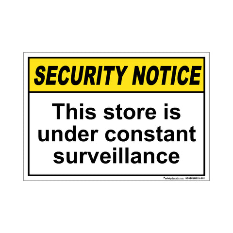 Security Notice The Store Is Under Constant Surveillance