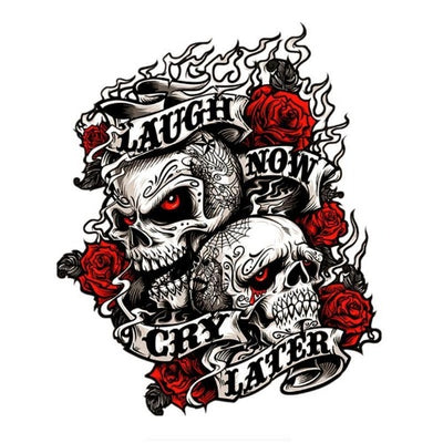 Laugh Now Cry Later Skull Sticker