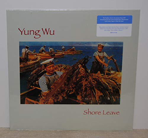 Yung Wu - Shore Leave (Vinyle Neuf)