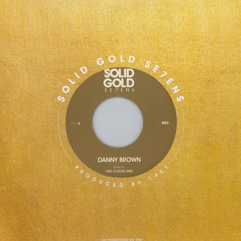 Danny Brown - Dance: 14KT Remix (Vinyle Neuf)