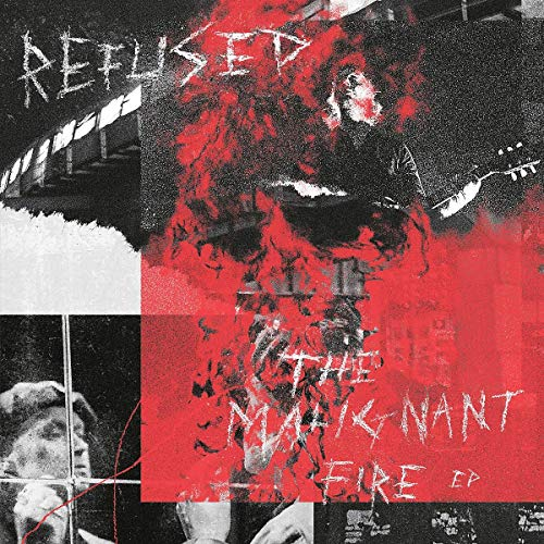 Refused - The Malignant Fire EP (Vinyle Neuf)