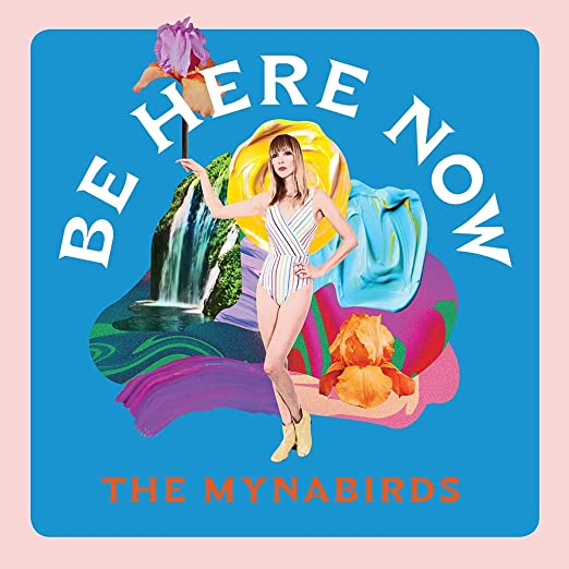 Mynabirds - Be Here Now (Vinyle Neuf)