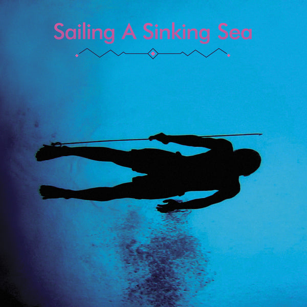 Bitchin Bajas and Olivia Wyatt - Sailing A Sinking Sea (Vinyle Neuf)