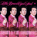 Sunny And The Sunliners - Little Brown Eyed Soul (Vinyle Neuf)