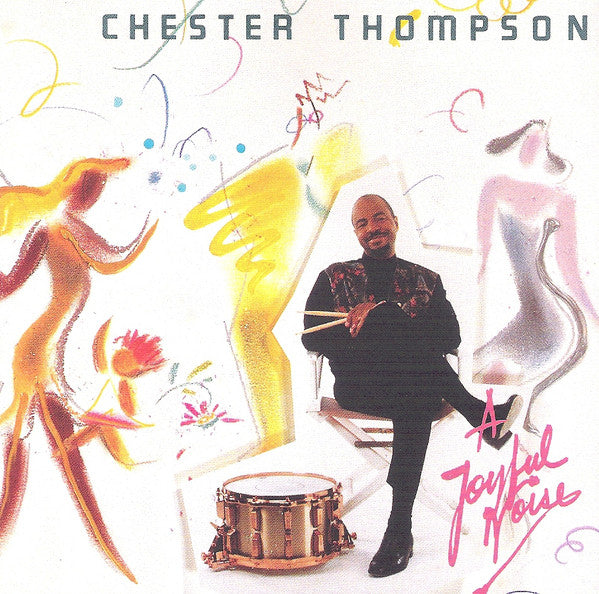 Chester Thompson - A Joyful Noise (CD Usagé)
