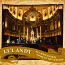 Lil Andy - All Who Thirst Come To the Waters (Vinyle Neuf)