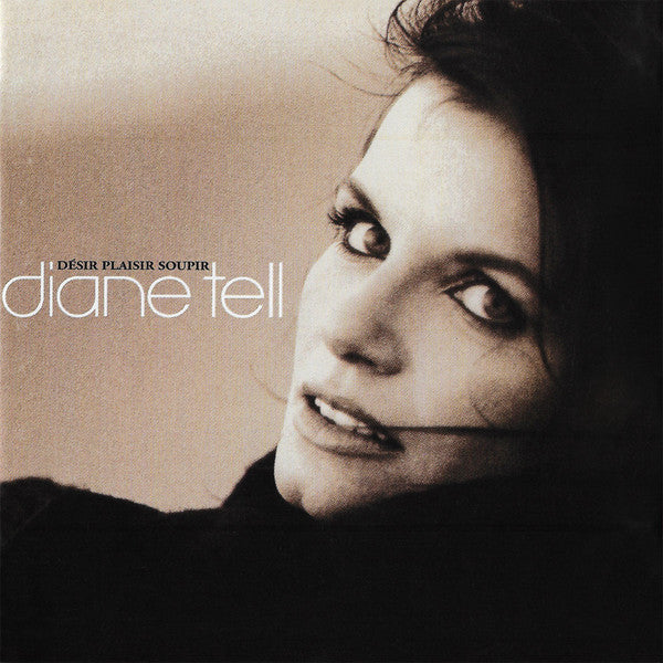 Diane Tell - Desir Plaisir Soupir (CD Usagé)