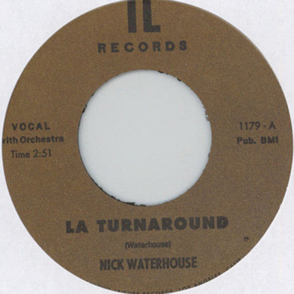 Nick Waterhouse - La Turnaround B/w I Cry (Vinyle Neuf)