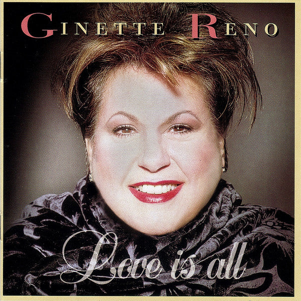 Ginette Reno - Love Is All (CD Usagé)