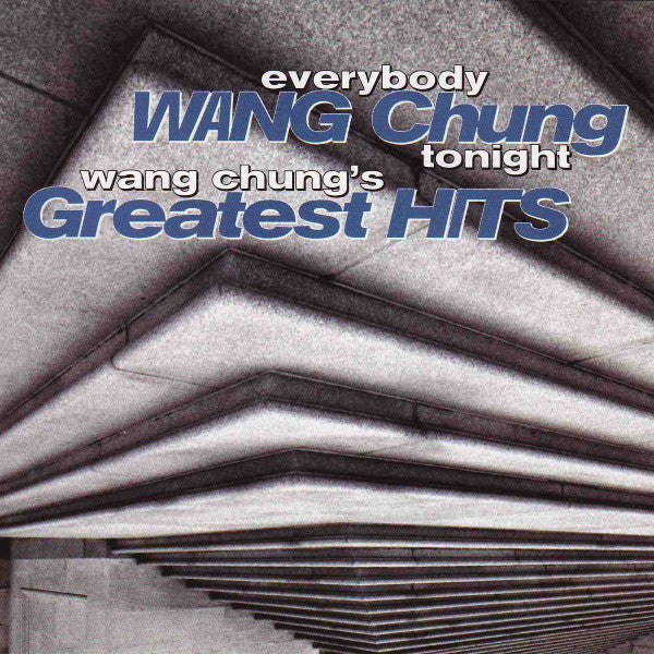 Wang Chung - Everybody Wang Chung Tonight - Wang Chungs Greatest Hits (CD Usagé)