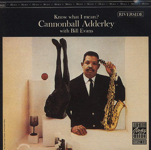 Cannonball Adderley With Bill Evans - Know What I Mean? (CD Usagé)