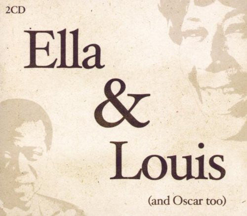 Ella Fitzgerald and Louis Armstrong - Ella and Louis (and Oscar too) (CD Usagé)