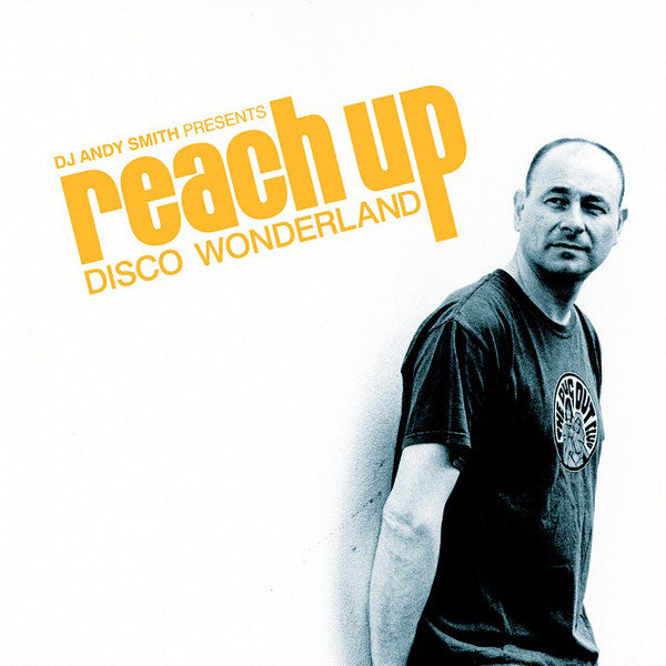 Various - DJ Andy Smith Presents: Reach Up: Disco Wonderland Vol 2 (Vinyle Neuf)