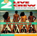 2 Live Crew - As Clean As They Wanna Be (CD Usagé)