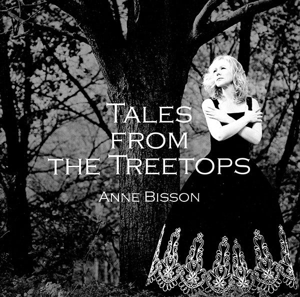 Anne Bisson - Tales From the Treetops (Vinyle Neuf)