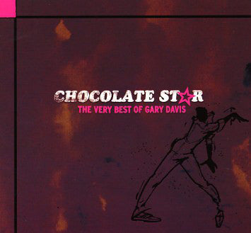 Gary Davis - A Taste Of Chocolate: The Very Best Of (Vinyle Neuf)