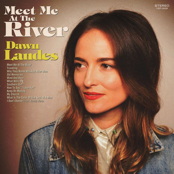 Dawn Landes - Meet Me At The River (Vinyle Neuf)
