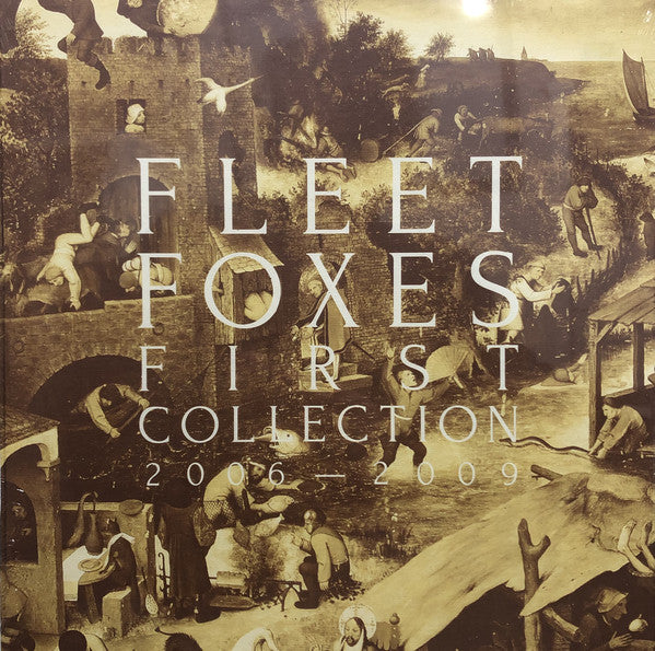 Fleet Foxes - First Collection 2006-2009 (Vinyle Neuf)