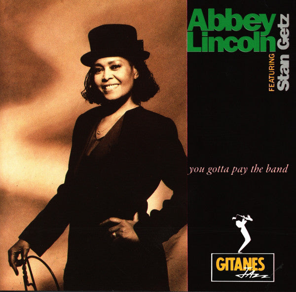 Abbey Lincoln - You Gotta Pay The Band (CD Usagé)