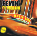 Gemini - The Music Hall (Vinyle Neuf)
