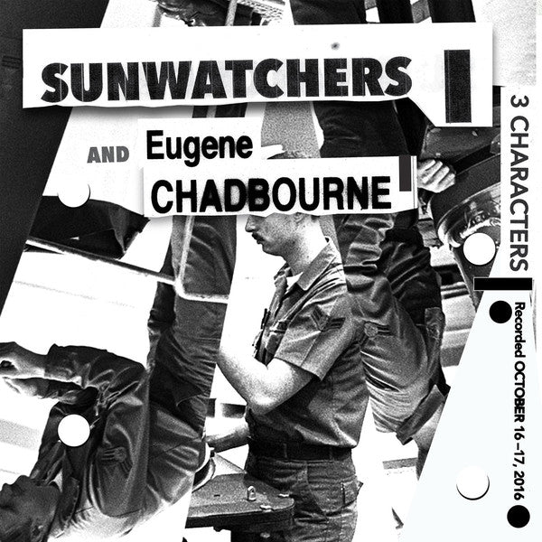 Sunwatchers And Eugene Chadbourne - 3 Characters (Vinyle Neuf)